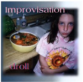 droll - Improvisation